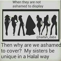 They're not ashamed of displaying their ignorance or why be ashamed to display your wisedom and your right to limit what can they can see of you. Hijab Quotes, Muslim Quotes, Alhamdulillah, Hadith, Islamic Inspirational Quotes, Islamic Quotes, Niqab, La Ilaha Illallah, Islam Women