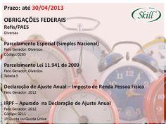 ++ Obrigações Federais que vencem hoje! Para mais datas e tabelas, acesse: http://blogskill.com.br/quadro-de-obrigacoes-fiscais-abril-2013/