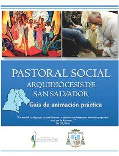 LA UNIVERSAL impresora : Guía de animación práctica, Pastoral Social, Arqui...