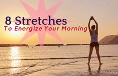 Start your day the healthy way with this feel-good routine of eight easy stretches!