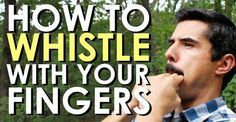 A loud whistle grabs your attention better than anything you can yell. So of course it can be a survival skill. For me it is more a manliness thing. I've always wanted to whistle loud and powerful. Art Of Manliness, How To Whistle Loud, Survival Skills, Survival Guide, Survival Gear, Things To Know, Life Skills, Just In Case, Helpful Hints