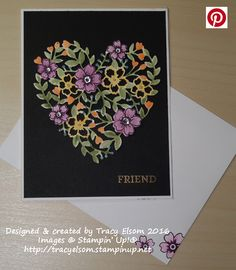 Striking 'friend' card created using the Bloomin' Love Stamp Set and Bloomin' Heart Thinlit bundle from the Stampin' Up! 2016 Occasions Catalogue. http://tracyelsom.stampinup.net