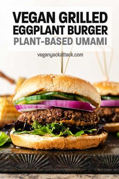These Grilled Eggplant Burgers, while slightly unconventional, are great for enjoying any summer evening, and are PACKED with plant-based umami flavors. Vegan Sandwich Recipes, Vegan Dinner Recipes, Delicious Vegan Recipes, Vegan Dinners, Vegetarian Recipes, Vegan Sandwiches, Burger Recipes, Healthy Recipes, Vegan Grilling