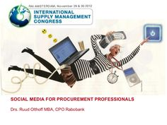 social-media-for-procurement-professionals by Ruud Olthoff via Slideshare