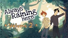 Hazel + Bell is raising funds for Always Raining Here Volume 2 on Kickstarter! The long-awaited Volume 2 is here! ARH Volume 2 collects the second half of the online comic into a paperback book. Paperback Books, Fangirl, Two By Two, Novels, Rain, Comics, Movie Posters, Long Awaited, Rain Fall