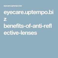 e099caa2c3d eyecare.uptempo.biz benefits-of-anti-reflective-lenses Lenses