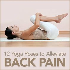 12 Yoga Poses to Alleviate Back Pain