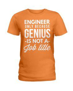Engineer Genius Girlfriend And Boyfriend Love, Amazing Girlfriend, My Purpose In Life, Engineer Shirt, Call My Dad, How To Look Skinnier, Strong Girls, Love Shirt, Best Mom