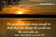 Are You Crazy Enough to Change the World