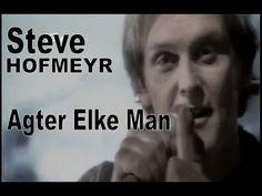 Steve Hofmeyr - Agter elke man