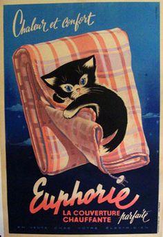 1950 Euphorie, France vintage advert poster with a lovely kitten Vintage Cat, Vintage Ephemera, French Vintage, Retro Ads, Vintage Advertisements, Etiquette Vintage, Gatos Cats, Photo Chat, Cat Posters