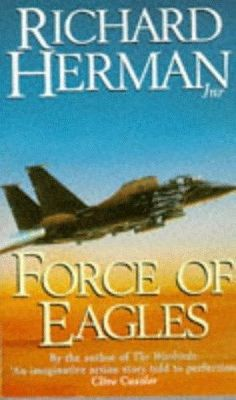 Richard Herman - force of eagles