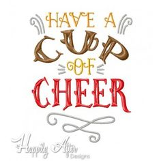 Cup of Cheer Applique Embroidery Design