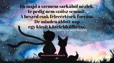 A kis herceg idézetek, melyek szívbemarkolóak - Rózsaszín szemüveg Positive Thoughts, Friendship, Positivity, Messages, Sayings, Words, Memes, Quotes, Life