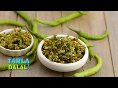 मिरचीचा ठेचा (Green Chilli Thecha, Hirvi Mirchi Cha Thecha) by Tarla Dalal Chilli Recipes, Chutney Recipes, Veg Recipes, Indian Food Recipes, Vegetarian Recipes, Cooking Recipes, Ethnic Recipes, Cooking Videos, Recipies