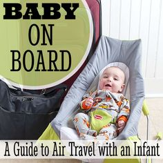 Baby on Board: A Guide to Air Travel with an Infant