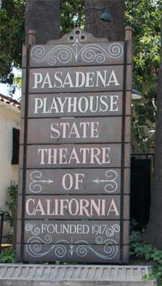 The Pasadena Playhouse was designated the official state theater of California in historic; staged its first production in California Ca, Southern California, Pasadena Playhouse, Eve Arden, Dustin Hoffman, Local Attractions, Play Houses, Theater, Raymond Burr