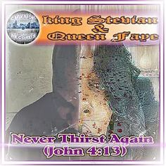 #NEW #SINGLE #NEXT #FRIDAY #Never Thirst Again (John :13) by king Stevian & Queen Faye  #JUNE 23rd