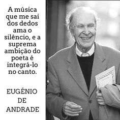 Eugénio de Andrade | Poema: Writer, Inspirational Quotes, Sayings, Words, Musica, Poems, Lyrics, Sign Writer, Quotes Inspirational