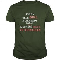 Veterinarian - Sorry this is already taken by a smart and sexy Veterinarian…