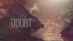 Doubt  - Concept Design