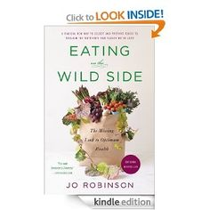 Amazon.com: Eating on the Wild Side: The Missing Link to Optimum Health eBook: Jo Robinson