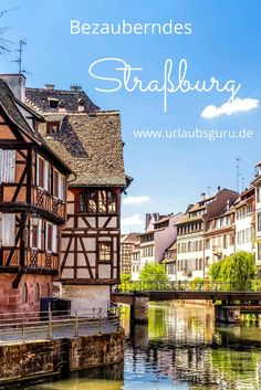 All information on travel, accommodation, attractions, cuisine and nightlife, as well as Guru insider tips for the perfect Strasbourg city trip! Travel Around The World, Around The Worlds, Paris Travel Tips, Ville France, Reisen In Europa, Mont Saint Michel, Belle Villa, Beautiful Places To Travel, Europe Destinations