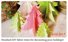 Easy Mini Fabric Forest Compliments of Terial Arts!