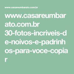 www.casareumbarato.com.br 30-fotos-incriveis-de-noivos-e-padrinhos-para-voce-copiar
