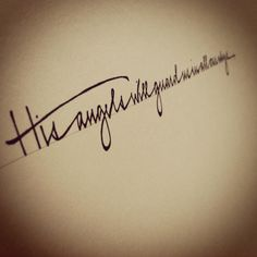 His angels will guard me...LOVE this script!
