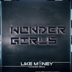 "The Wonder Girls release teaser image and to collaborate with world renowned artist for ""Like Money"""