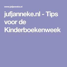 jufjanneke.nl - Tips voor de Kinderboekenweek
