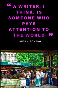 Writers pay attention to the world around them Authors, Writers, Latest Books, Pay Attention, Thriller, Quotations, Psychology, Novels, Marketing