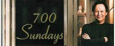 700 SUNDAYS WITH BILLY CRYSTAL Broadway Tickets, Billy Crystal, Solo Performance, New York Post, Teenage Years, Growing Up, Musicals, Sunday, Domingo