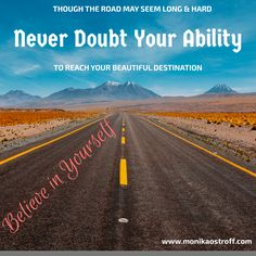 Sometimes the road is long and hard and you feel like giving up… Don't quit marathon in the last mile! Keep going! You can do it! Believe in yourself.