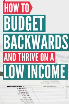 How to Budget Backwards and Thrive on a Low Income – Finance tips, saving money, budgeting planner Ways To Save Money, Money Tips, Money Saving Tips, How To Manage Money, Money Hacks, Planning Budget, Budget Planner, Budgeting Finances, Budgeting Tips