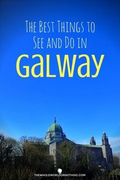 The Best Things to See & Do in Galway Ireland Itinerary Planning Travel Tips for Ireland Irish Road Trip Where To Go In Ireland Which Cities To See In Ireland European Travel Recommendations European Road Trip Europe Travel Tips, Places To Travel, Travel Destinations, Traveling Tips, Travelling, Ireland Destinations, Romantic Destinations, Backpacking Europe, Travel Stuff