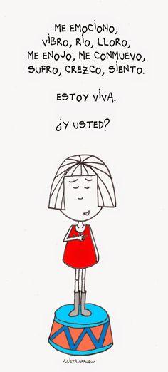 me emociono porque estoy viva, y vos? >>#verbos en #presente