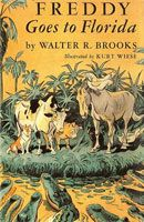 Freddy Goes to Florida by Walter R Brooks (born January 9, 1886, died August 17, 1958) is the first of the Freddy the Pig books. It was originally published as To and Again (like a precursor to The Hobbit, aka There and Back Again, but with barn animals). After the success of the third book, Freddy the Detective, the first two books were re-named to have Freddy in the title.