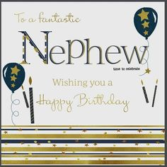 Nephew Birthday Card (Birthday Card for nephew, Nephew Birthday Card) Birthday Greetings For Nephew, Birthday Message For Nephew, Happy Birthday Nephew Quotes, Birthday Wishes For Brother, 30th Birthday Cards, Friend Birthday Quotes, Happy Birthday Wishes Quotes, Happy Birthday Video, Birthday Images
