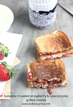 Balsamic Roasted Strawberry Mascarpone Grilled Cheese | Bake Your Day