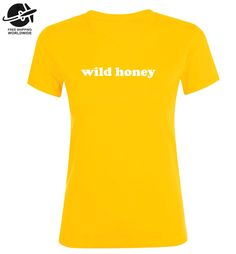 T-SHIRT WILD HONEY / shirt statement / tee slogan / sweatshirt yellow / shirts phrases / sweaters letters / tshirt gift / clothing / bees by CFTextile on Etsy