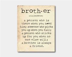 Wall Art - A brother is a person ... Brother Quote - Typography - Room decor - 8 x 10 print on vintage paper or chalkboard background. $15.00, via Etsy.