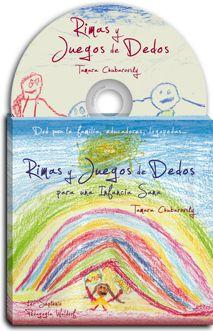 Rimas y juegos de dedos para una infancia sana 1. DVD con canciones y juegos de dedos para el sano desarrollo de la infancia en sus primeros años. Tamara Chubarovsky    http://www.paudedamasc.com/?clasificar=N0=rimas-y-juegos-de-dedos-para-una-infancia-sana-dvd
