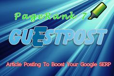 add guest post to my site PAGERANK 7 contextual links Do Follo... by linkandseo