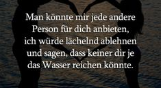 Man könnte mir The Words, I Love You, My Love, Texts, Quotes, Inspiration, Namaste, Running Away, Words Of Love