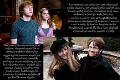 Ron and Hermione: The family that Harry missed out on. **Aside from a  few spelling errors, this pin has profound insight into the relationship between Ron and Hermione and how it impacts Harry. **
