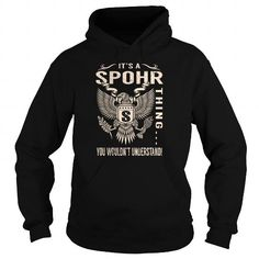 Awesome Tee Its a SPOHR Thing You Wouldnt Understand - Last Name, Surname T-Shirt (Eagle) T shirts