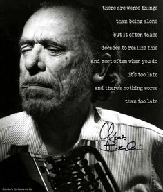 Eye Quotes, Lovers Quotes, Wisdom Quotes, Words Quotes, Wise Words, Sayings, Henry Charles Bukowski, Charles Bukowski Quotes, Harley Davidson