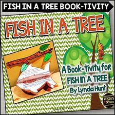 Fish in a Tree - A Book-tivity CraftGet your students thinking about their reading and comprehension about Fish in a Tree by Lynda Hunt with this fun fish-shaped book-tivity craft. Students will answer 6 comprehension questions based on the book (5 are written responses, 1 question asks them to draw).